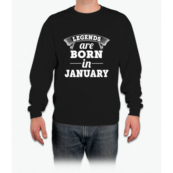 legends are born in JANUARY shirt hoodie Long Sleeve T-Shirt