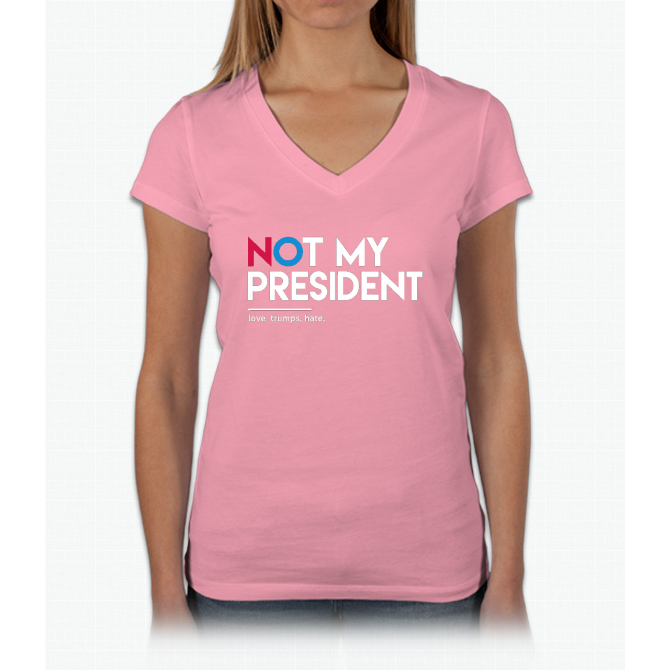 Not My President (Love Trumps Hate) Womens V-Neck T-Shirt