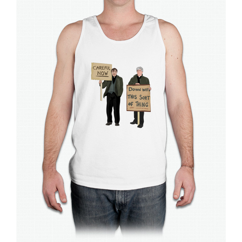 """DOWN WITH THIS SORT OF THING...Careful Now"" - Mens Tank Top"
