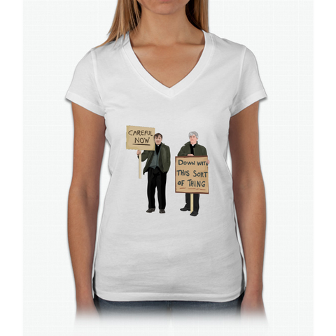 """DOWN WITH THIS SORT OF THING...Careful Now"" Womens V-Neck T-Shirt"