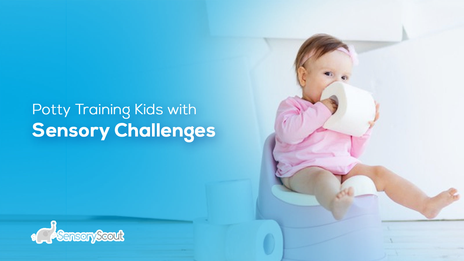 Potty Training Kids With Sensory Challenges