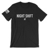Night Shift AF - Unisex Tee