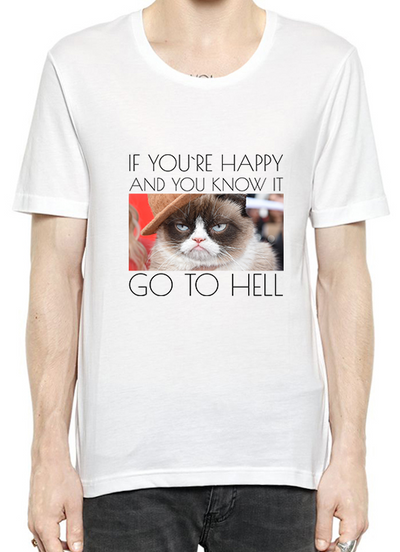 Grumpy Cat If You're Happy And You Know It T-paita