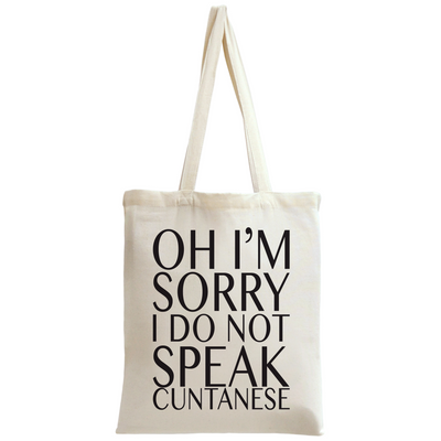 I Don't Speak Cuntanese Tote pussi