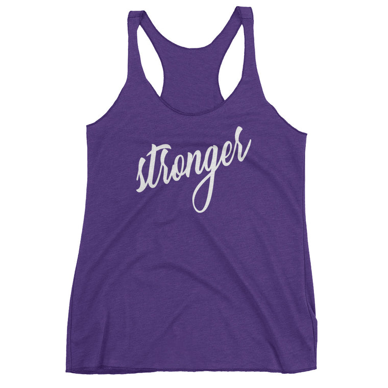 {Stronger} • Ladies Racerback Tank • COLOR OPTIONS