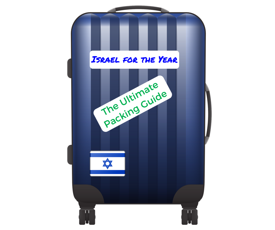 Packing for Your Year In Israel - The Ultimate Guide