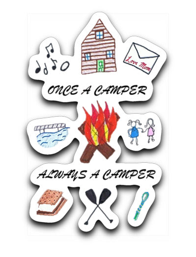 Once a Camp Always a Camper Sticker Decal