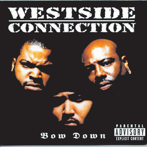 Westside Connection 'Bow Down'