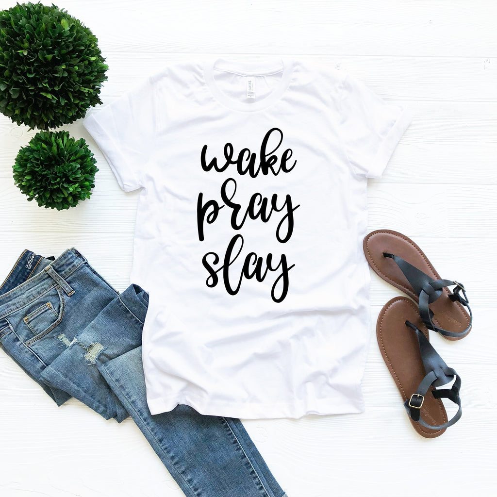 Motivational Shirt, Gift for Her, Gift for Grad, Wake Pray Slay