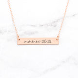 Matthew 25:21 Necklace - Rose Gold Bar Necklace