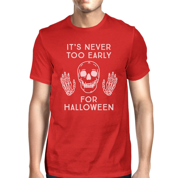 """It's Never Too Early for Halloween"" Mens Red Shirt"