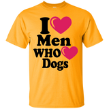 """I Heart Men Who Heart Dogs"" Ultra Cotton T-Shirt Light"