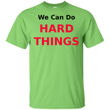 """Hard Things"" Ultra Cotton T-Shirt"