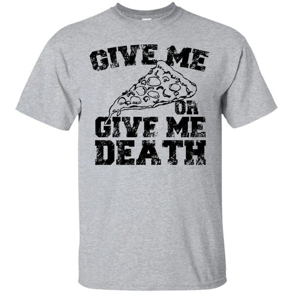 """Give Me Pizza"" Ultra Cotton T-Shirt"