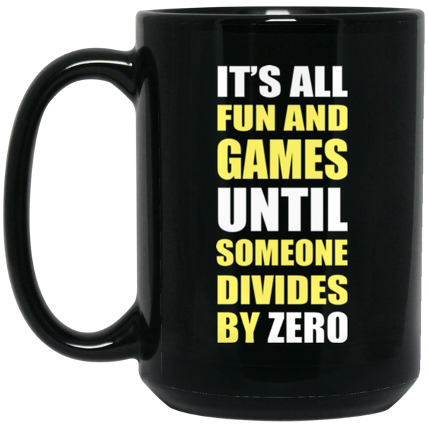 """Divide By Zero"" 15 oz. Black Mug"