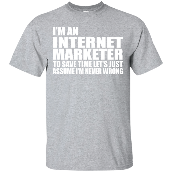 """Internet Marketer"" Ultra Cotton T-Shirt"