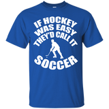 """Hockey Easy"" Ultra Cotton T-Shirt"