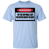 """I'm The Drywall Guy"" Ultra Cotton T-Shirt"