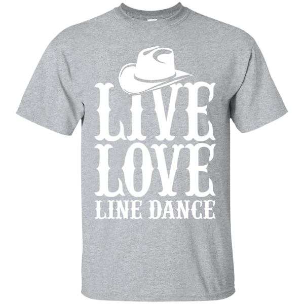 """Live Love Line Dance"" Ultra Cotton T-Shirt"