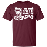 """Too Many Chihuahuas"" Ultra Cotton T-Shirt"