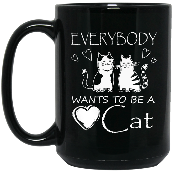 """Everybody Wants To Be A Cat"" 15 oz. Black Mug"