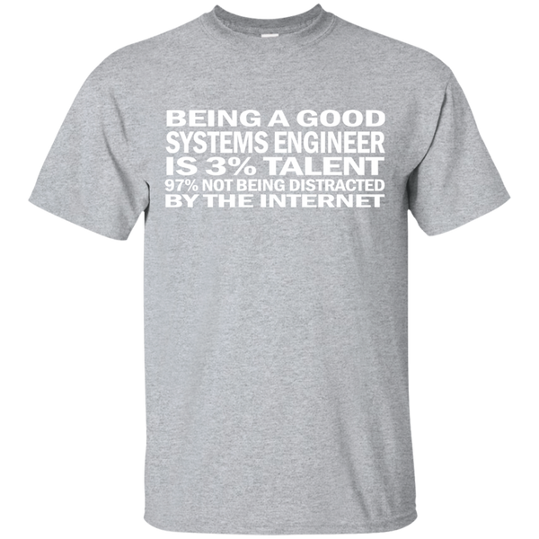 """Good Systems Engineer"" Ultra Cotton T-Shirt"
