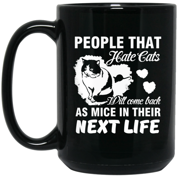 """People That Hate Cats"" 15 oz. Black Mug"