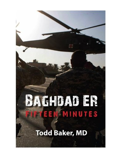 BAGHDAD ER: FIFTEEN MINUTES  [ebook] - Veteran Leaders - Books by Veterans