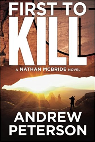 FIRST TO KILL: (The Nathan McBride Series Book 1)
