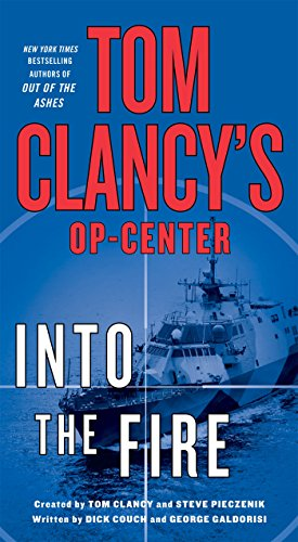 Tom Clancy's Op-Center: Into the Fire: A Novel - Veteran Leaders - Books by Veterans