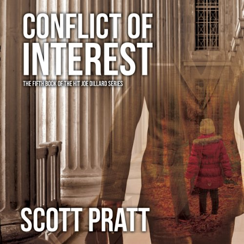 CONFLICT OF INTEREST: (Joe Dillard Series Book 5) [audiobook] - Veteran Leaders - Books by Veterans