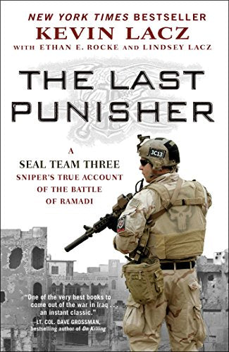 THE LAST PUNISHER: A SEAL Team THREE Sniper's True Account of the Battle of Ramadi  [ebook] - Veteran Leaders - Books by Veterans
