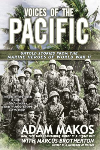 VOICES OF THE PACIFIC: Untold Stories from the Marine Heroes of World War II [ebook] - Veteran Leaders - Books by Veterans