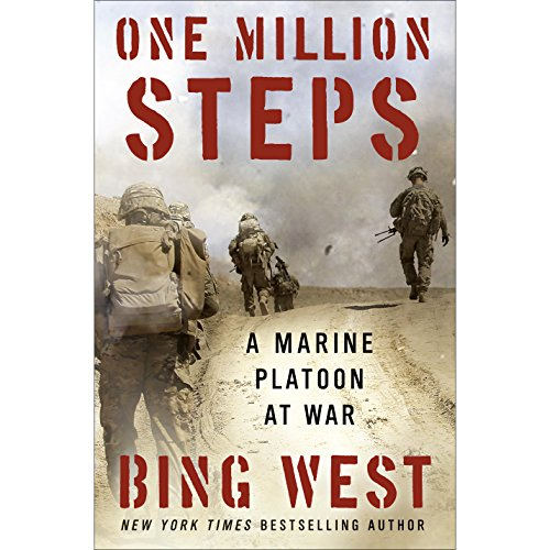 ONE MILLION STEPS: A MARINE PLATOON AT WAR  [audiobook] - Veteran Leaders - Books by Veterans
