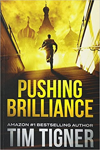 PUSHING BRILLIANCE (Kyle Achilles, Book 1)  [paperback] - Veteran Leaders - Books by Veterans
