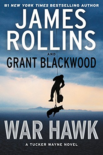 WAR HAWK  (A Tucker Wayne Novel Book 2)  [ebook] - Veteran Leaders - Books by Veterans
