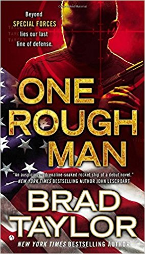 ONE ROUGH MAN (A Pike Logan Thriller Book 1)  [paperback] - Veteran Leaders - Books by Veterans