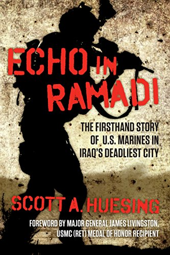 ECHO IN RAMADI: The Firsthand Story of US Marines in Iraq's Deadliest City [ebook] - Veteran Leaders - Books by Veterans