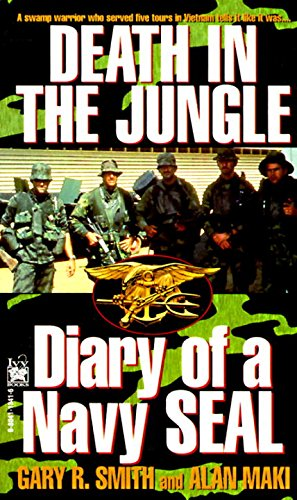 DEATH IN THE JUNGLE: DIARY OF A NAVY SEAL  [ebook] - Veteran Leaders - Books by Veterans