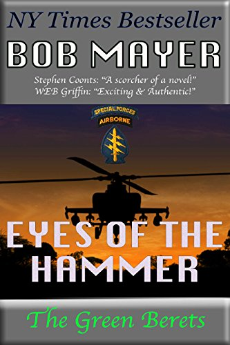 EYES OF THE HAMMER (The Green Berets Book 1)  [ebook] - Veteran Leaders - Books by Veterans