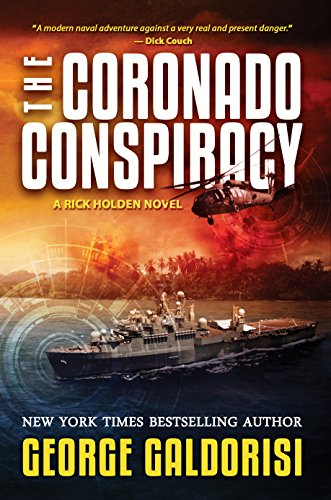 THE CORONADO CONSPIRCY: A Rick Holden Novel  [paperback;] - Veteran Leaders - Books by Veterans