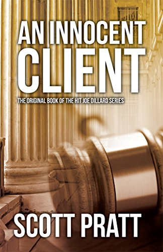 AN INNOCENT CLIENT (Joe Dillard Series Book 1)  [ebook] - Veteran Leaders - Books by Veterans