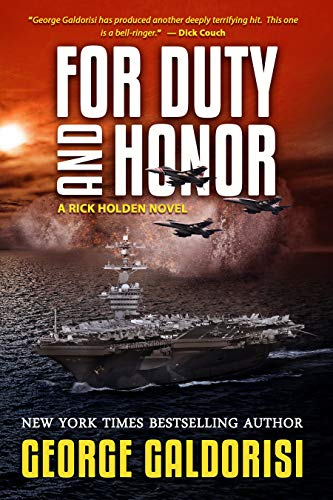 For Duty and Honor: A Rick Holden Novel - Veteran Leaders - Books by Veterans