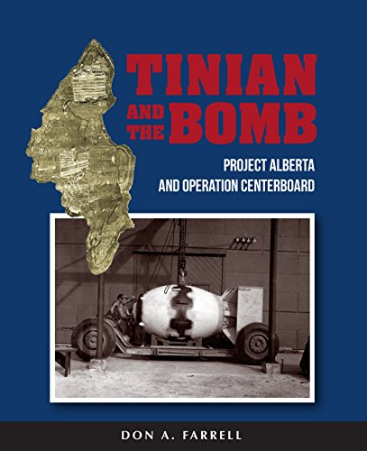 Tinian and the Bomb: Project Alberta and Operation Centerboard - Veteran Leaders - Books by Veterans