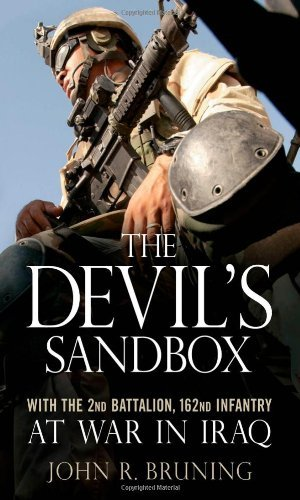 THE DEVIL'S SANDBOX: With the 2nd Battalion, 162nd Infantry at War in Iraq [ebook] - Veteran Leaders - Books by Veterans