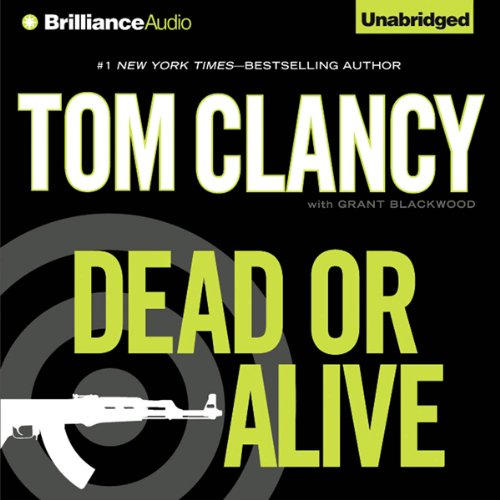DEAD OR ALIVE (A Jack Ryan Novel Book 11)  [audiobook] - Veteran Leaders - Books by Veterans