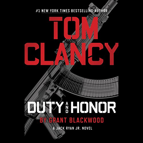 DUTY AND HONOR (A Jack Ryan Jr. Novel Book 2) [audiobook] - Veteran Leaders - Books by Veterans