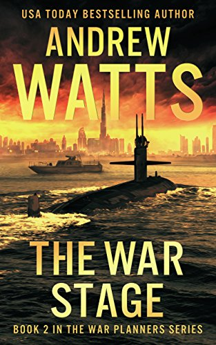 THE WAR STAGE (The War Planners Book 2)  [ebook]