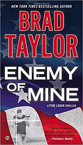 ENEMY OF MINE (A Pike Logan Thriller Book 3) - Veteran Leaders - Books by Veterans