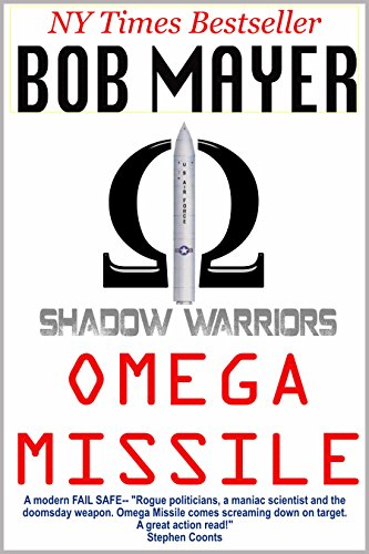 BLACK OPS: OMEGA MISSILE (Shadow Warriors Book 3)  [eback] - Veteran Leaders - Books by Veterans